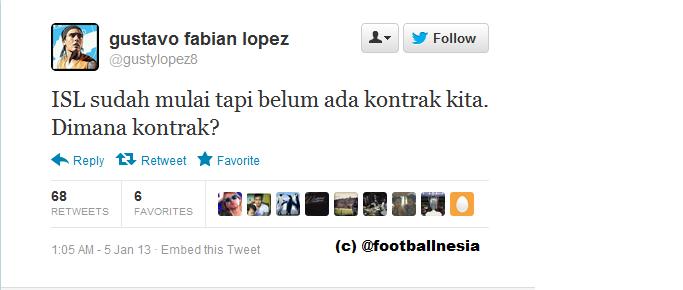 Twit Gustavo Lopez, pemain Persela. Kerja dulu, baru kontrak.